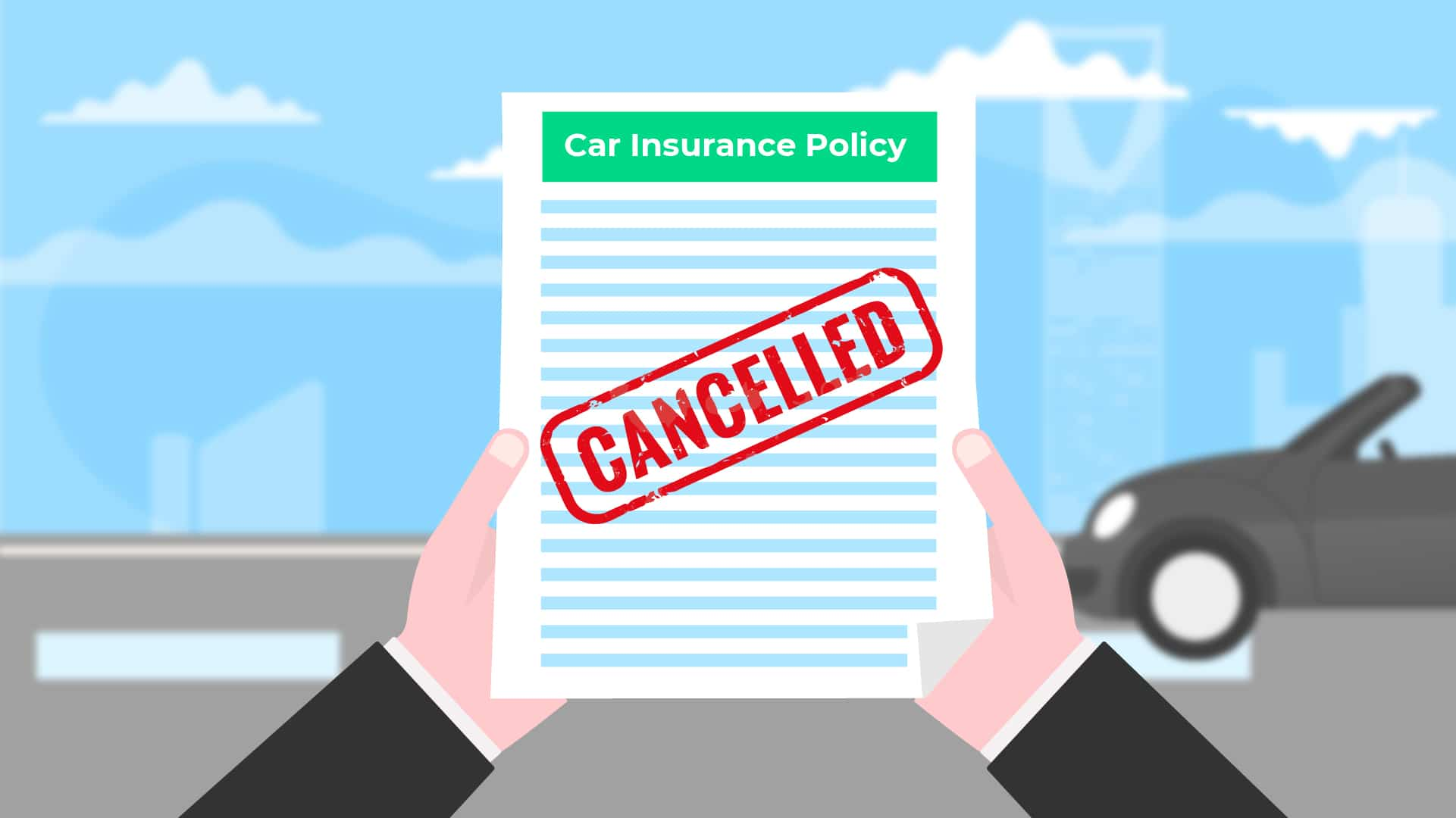 Cancelling your car insurance-Everything you need to know